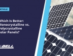 Which Is Better: Monocrystalline vs. Polycrystalline Solar Panels?