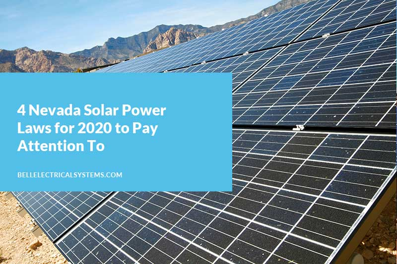 4 Nevada Solar Power Laws for 2020 to Pay Attention To