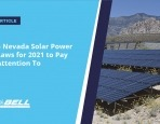 4 Nevada Solar Power Laws for 2021 to Pay Attention To