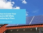 Ways to Lower Your Electric Bill While Sheltering in Place