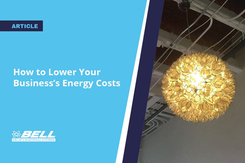 How to Lower Your Business's Energy Costs: 10 Tips