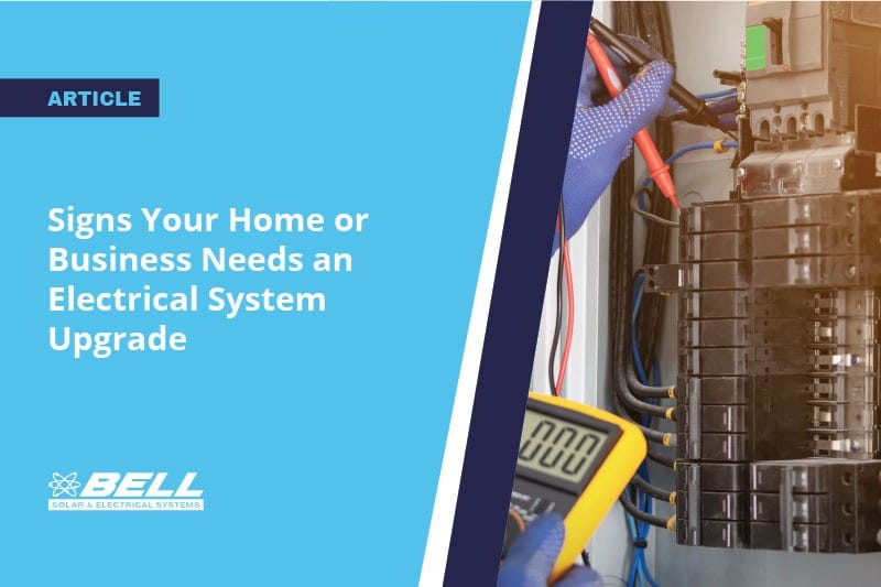 Signs Your Home or Business Needs an Electrical System Upgrade